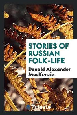 Stories of Russian Folk-Life (Paperback)