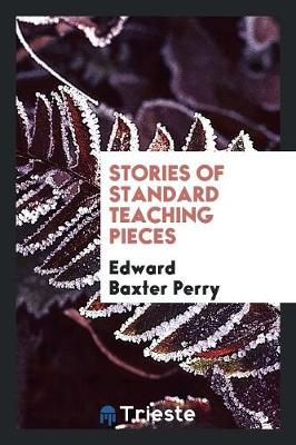 Stories of Standard Teaching Pieces (Paperback)