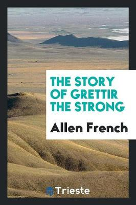 The Story of Grettir the Strong (Paperback)