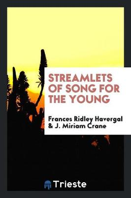 Streamlets of Song for the Young (Paperback)