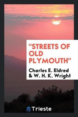 Streets of Old Plymouth (Paperback)