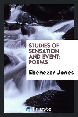 Studies of Sensation and Event: Poems (Paperback)