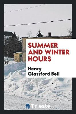 Summer and Winter Hours (Paperback)
