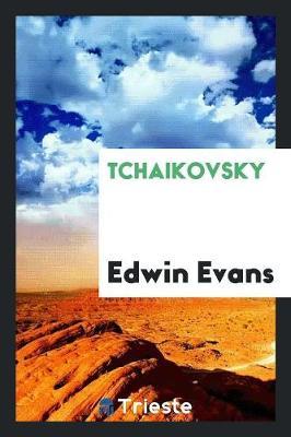 Tchaikovsky (Paperback)
