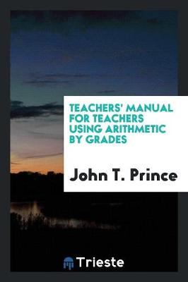 Teachers' Manual for Teachers Using Arithmetic by Grades (Paperback)