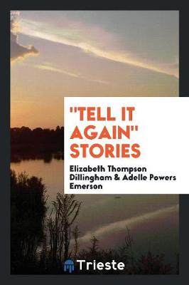 Tell It Again Stories (Paperback)