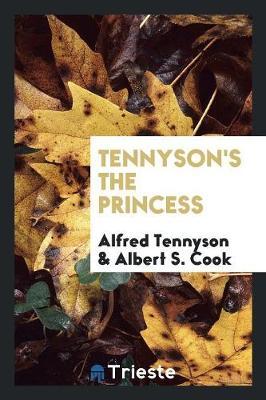 Tennyson's the Princess (Paperback)