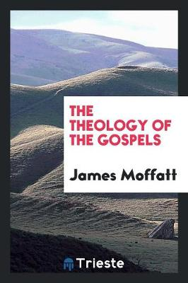 The Theology of the Gospels (Paperback)
