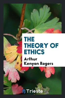 The Theory of Ethics (Paperback)