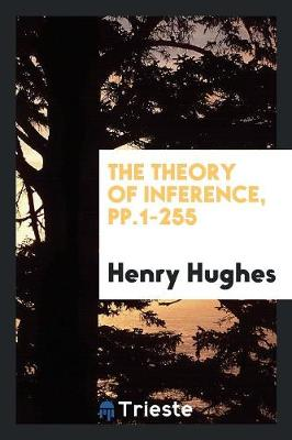 The Theory of Inference (Paperback)