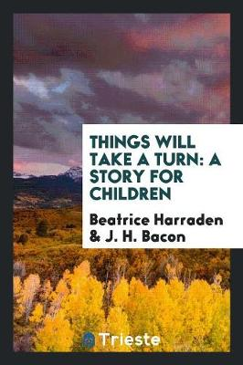 Things Will Take a Turn: A Story for Children (Paperback)