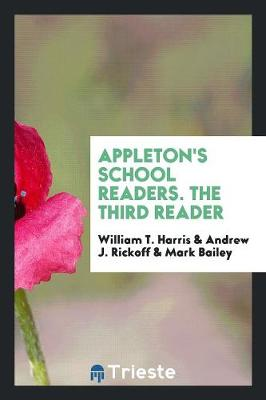 Appleton's School Readers. the Third Reader (Paperback)