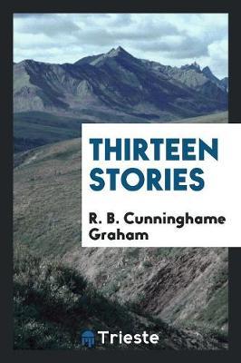 Thirteen Stories (Paperback)