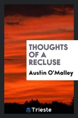 Thoughts of a Recluse (Paperback)