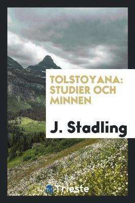 Tolstoyana: Studier Och Minnen (Paperback)