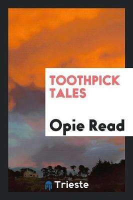 Toothpick Tales (Paperback)