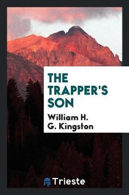 The Trapper's Son (Paperback)
