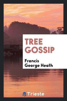 Tree Gossip (Paperback)