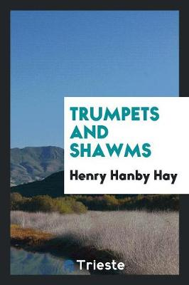 Trumpets and Shawms (Paperback)