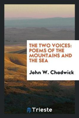 The Two Voices: Poems of the Mountains and the Sea (Paperback)