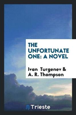 The Unfortunate One (Paperback)