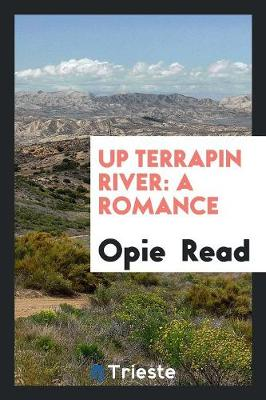 Up Terrapin River: A Romance (Paperback)