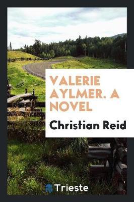 Valerie Aylmer. a Novel (Paperback)