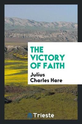 The Victory of Faith (Paperback)
