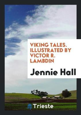Viking Tales. Illustrated by Victor R. Lambdin (Paperback)