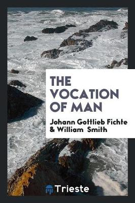 The Vocation of Man (Paperback)