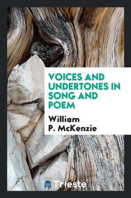 Voices and Undertones in Song and Poem (Paperback)