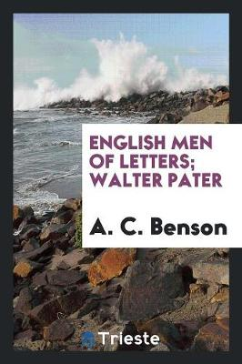 English Men of Letters; Walter Pater (Paperback)