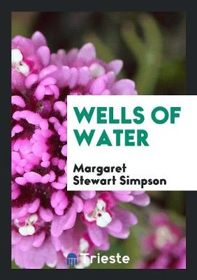 Wells of Water (Paperback)