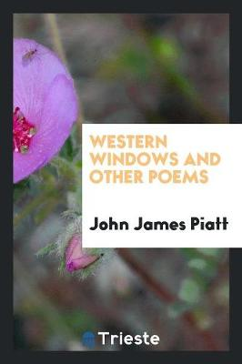 Western Windows and Other Poems (Paperback)