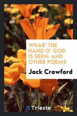 Whar' the Hand O' God Is Seen: And Other Poems (Paperback)