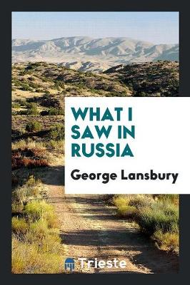 What I Saw in Russia (Paperback)