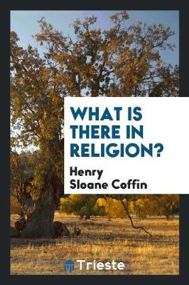 What Is There in Religion? (Paperback)