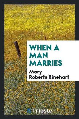 When a Man Marries (Paperback)