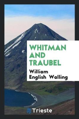 Whitman and Traubel (Paperback)