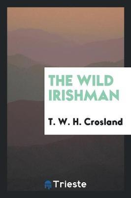 The Wild Irishman (Paperback)