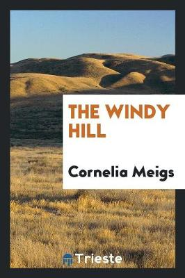 The Windy Hill (Paperback)
