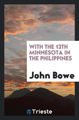 With the 13th Minnesota in the Philippines (Paperback)