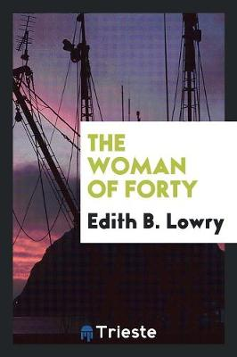 The Woman of Forty (Paperback)