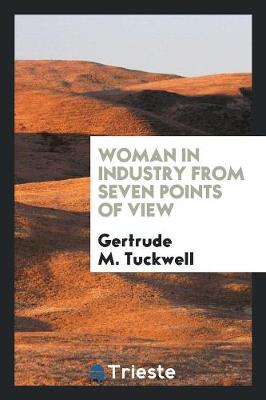 Woman in Industry from Seven Points of View (Paperback)
