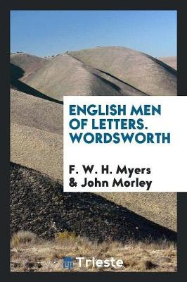 English Men of Letters. Wordsworth (Paperback)