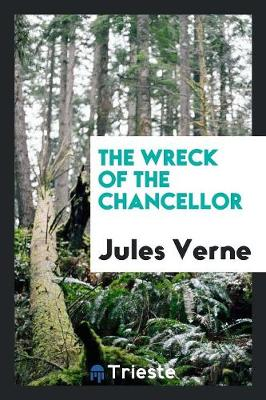 The Wreck of the Chancellor (Paperback)