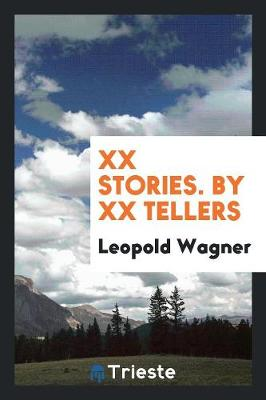 XX Stories. by XX Tellers (Paperback)
