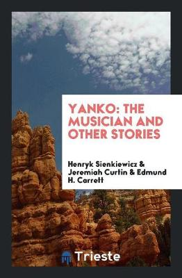 Yanko: The Musician and Other Stories (Paperback)