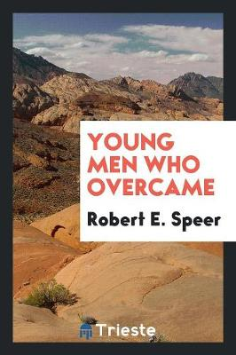 Young Men Who Overcame (Paperback)