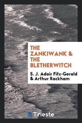 The Zankiwank & the Bletherwitch (Paperback)